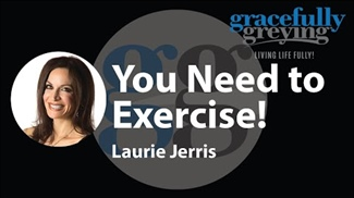 WATCH: You Need to Exercise!