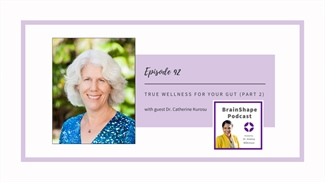 LISTEN: True Wellness for Your Gut, Part 2