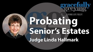 WATCH: Probate Court System and Seniors